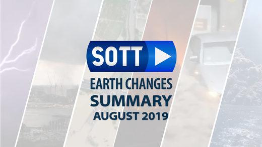 SOTT FOCUS: SOTTs Samenvatting van Aardveranderingen - Augustus 2019: Extreem Weer, Planetaire Beroering, Meteoor-vuurbollen